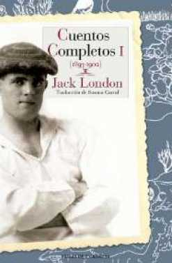 CUENTOS COMPLETOS VOL.1 JACK LONDON