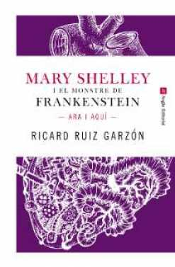 MARY SHELLEY I EL MONSTRE DE FRANKENSTEIN