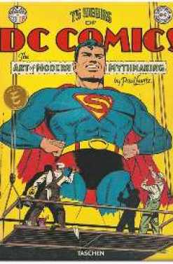 75 YEARS OF DC COMICS THE ART OF MODERN MYTHMAKING (ES)