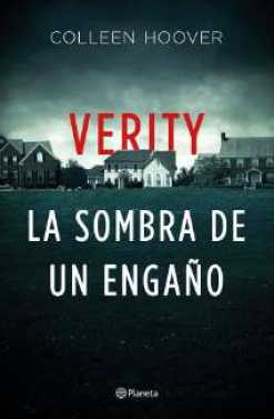 VERITY LA SOMBRA DE UN ENGAÑO