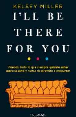 I'LL BE THERE FOR YOU (BOLSILLO)